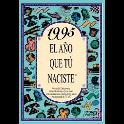 1995 El año que tú naciste