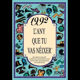 1992 L'any que tu vas néixer